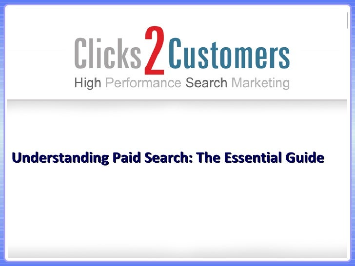 Understanding Paid Search: The Essential Guide
