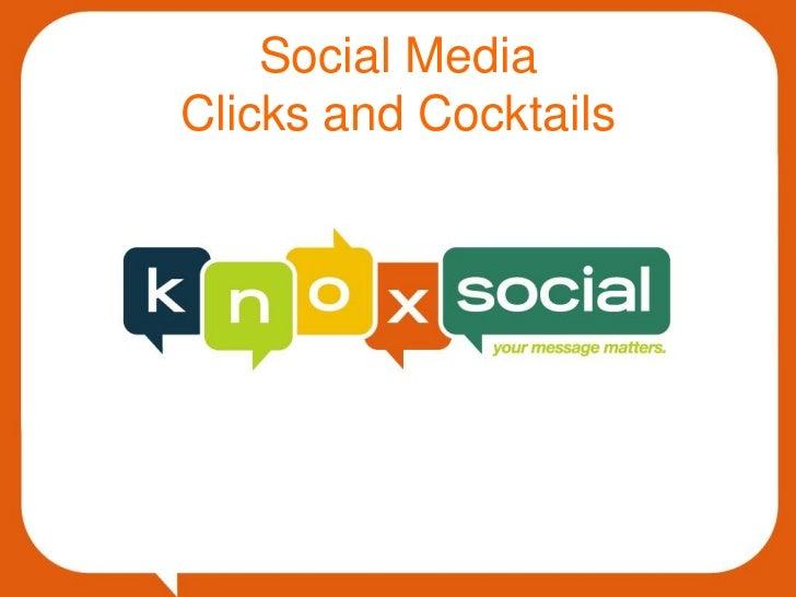 Social MediaClicks and Cocktails