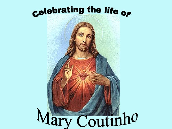 Celebrating the life of Mary Coutinho