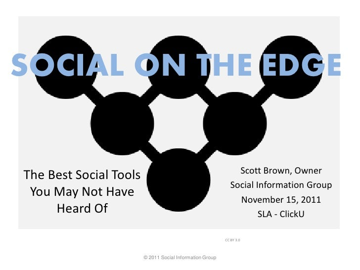 SOCIAL ON THE EDGE                                                               Scott Brown, OwnerThe Best Social Tools  ...