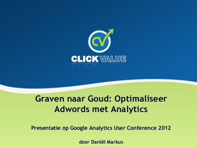 Clickvalue presentatie gauc adwords 2012