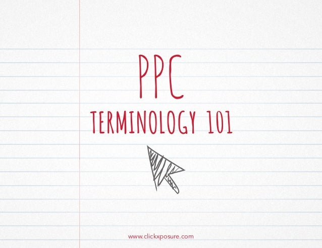 PPC Terminology 101 | Pay Per Click Advertising