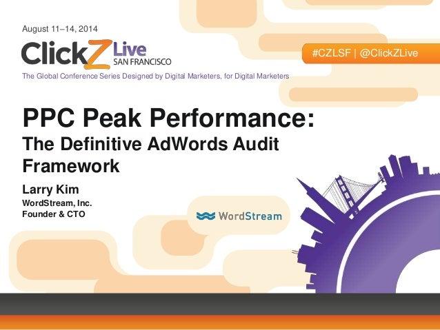 Larry Kim's Presentation at ClickZ Live San Francisco August 2014