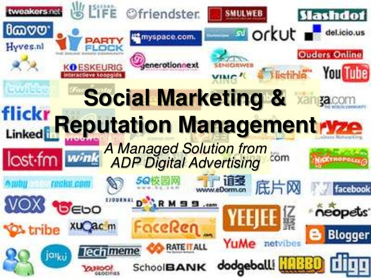 Social Marketing & Reputation Management<br />A Managed Solution from ADP Digital Advertising<br />