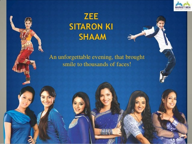 ZEE        SITARON KI           SHAAMAn unforgettable evening, that brought    smile to thousands of faces!