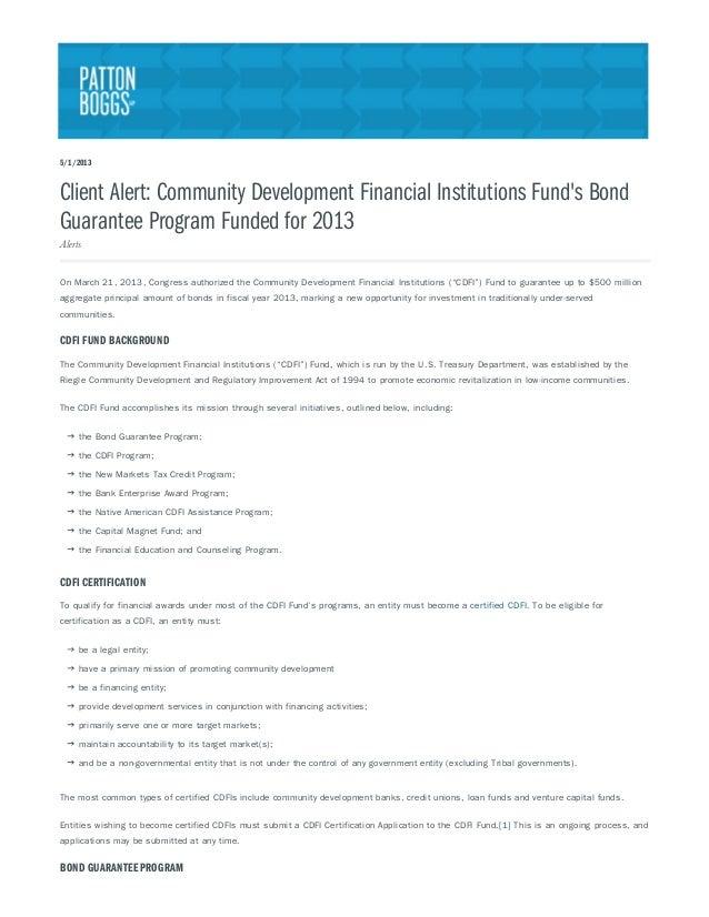 5/1/2013Client Alert: Community Development Financial Institutions Funds BondGuarantee Program Funded for 2013AlertsOn Mar...