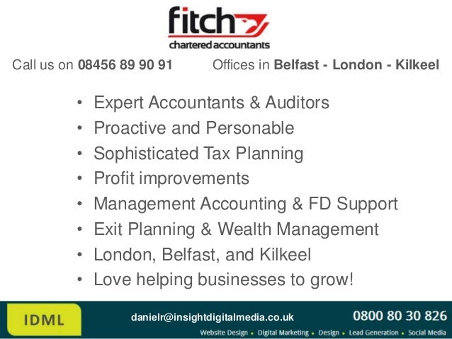 Call us on 08456 89 90 91         Offices in Belfast - London - Kilkeel         •   Expert Accountants & Auditors         ...