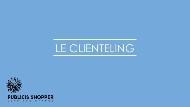 LE CLIENTELING