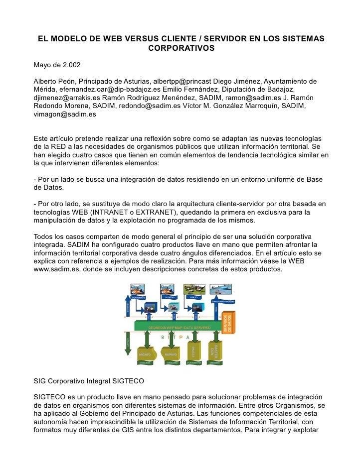 EL MODELO DE WEB VERSUS CLIENTE / SERVIDOR EN LOS SISTEMAS                       CORPORATIVOS  Mayo de 2.002  Alberto Peón...