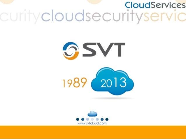 SVT Cloud Security Service 2013