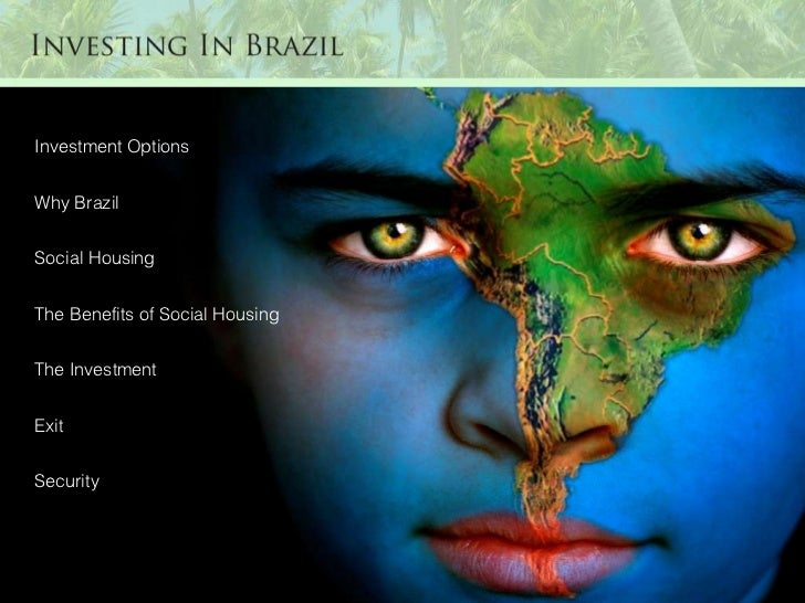 Investment Options Why Brazil Social Housing The Benefits of Social Housing The Investment Exit Security