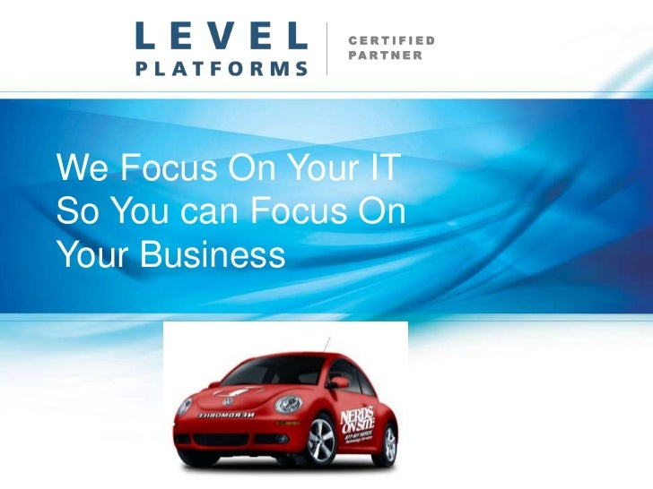We Focus On Your ITSo You can Focus OnYour Business