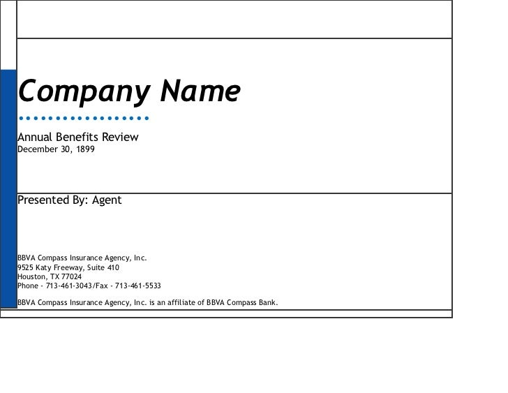 Company Name••••••••••••••••••Annual Benefits ReviewDecember 30, 1899Presented By: AgentBBVA Compass Insurance Agency, Inc...