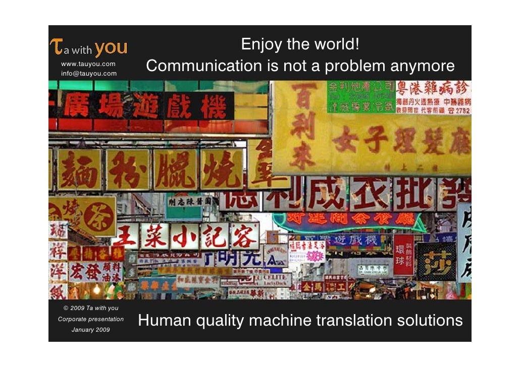 Enjoy the world!                           Communication is not a problem anymore  www.tauyou.com  info@tauyou.com      © ...