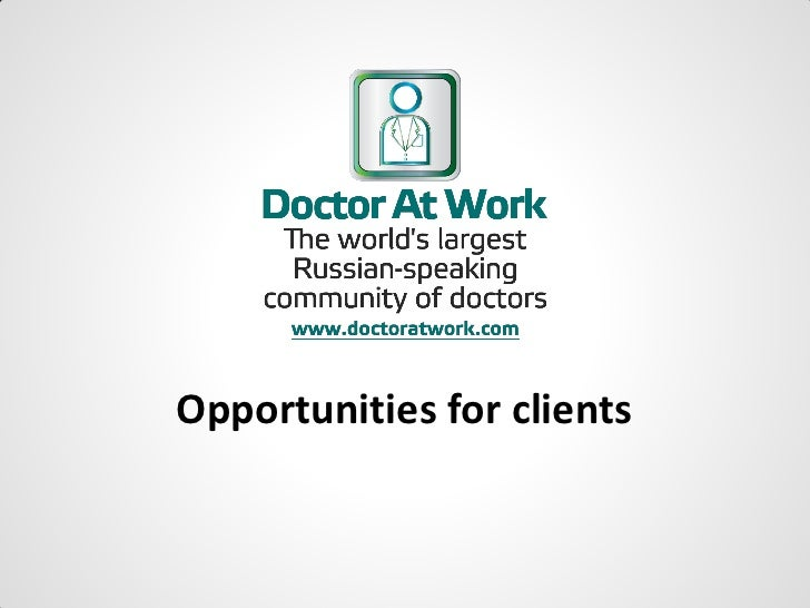Opportunities for clients