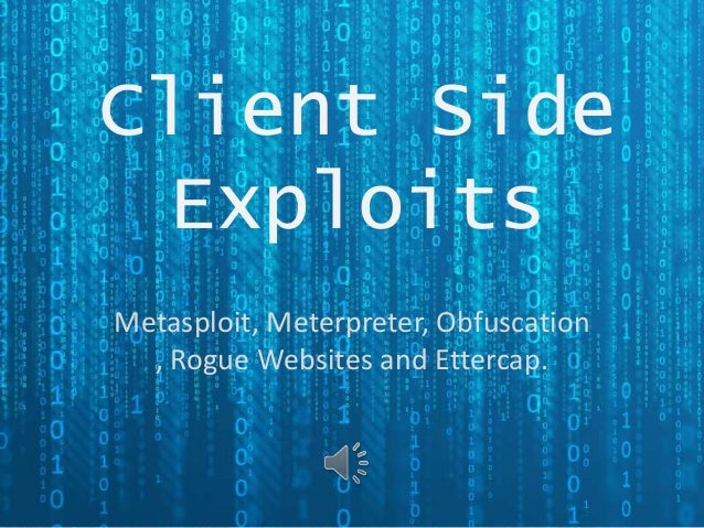 Client side exploits