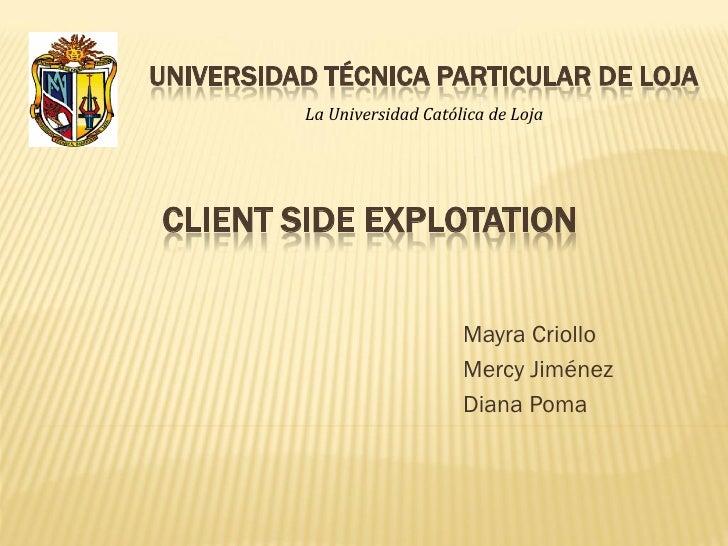 UNIVERSIDAD TÉCNICA PARTICULAR DE LOJA          La Universidad Católica de LojaCLIENT SIDE EXPLOTATION                    ...