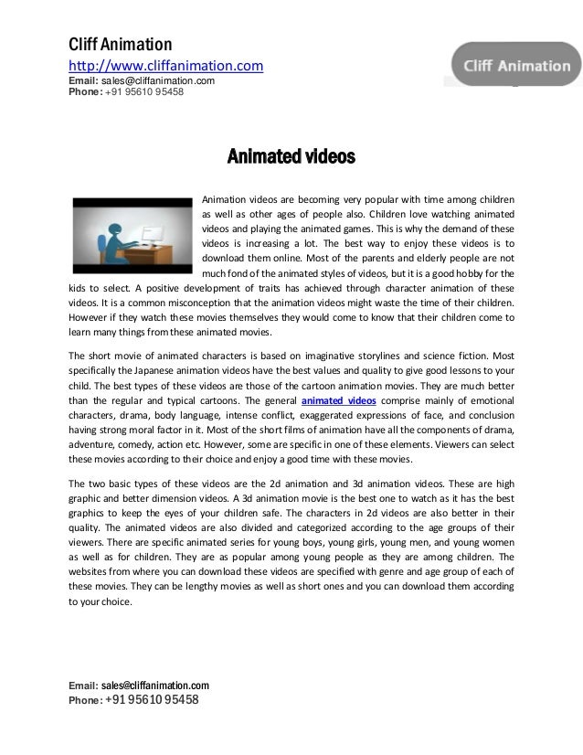 The modern world of animated videos!