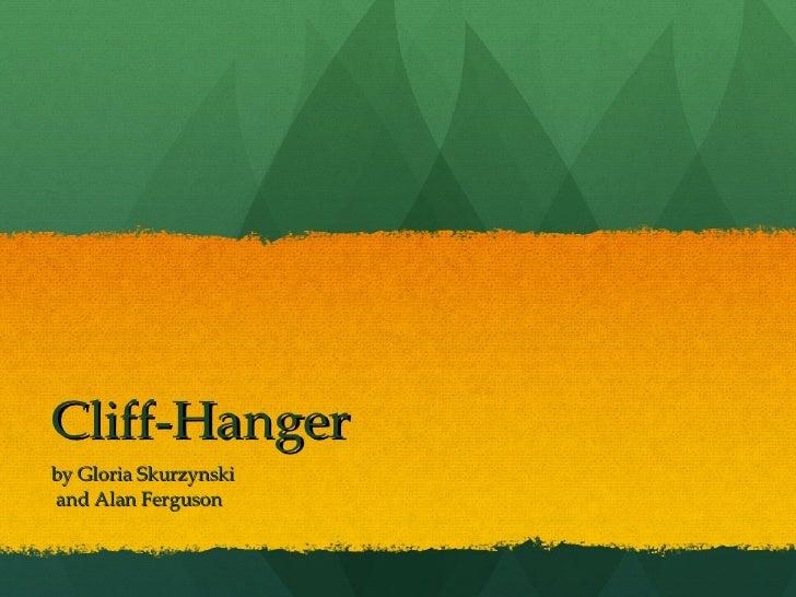 Cliff-Hanger by Gloria Skurzynski and Alan Ferguson