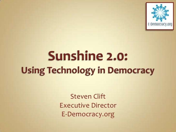 Sunshine 2.0: Using Technology for Democracy