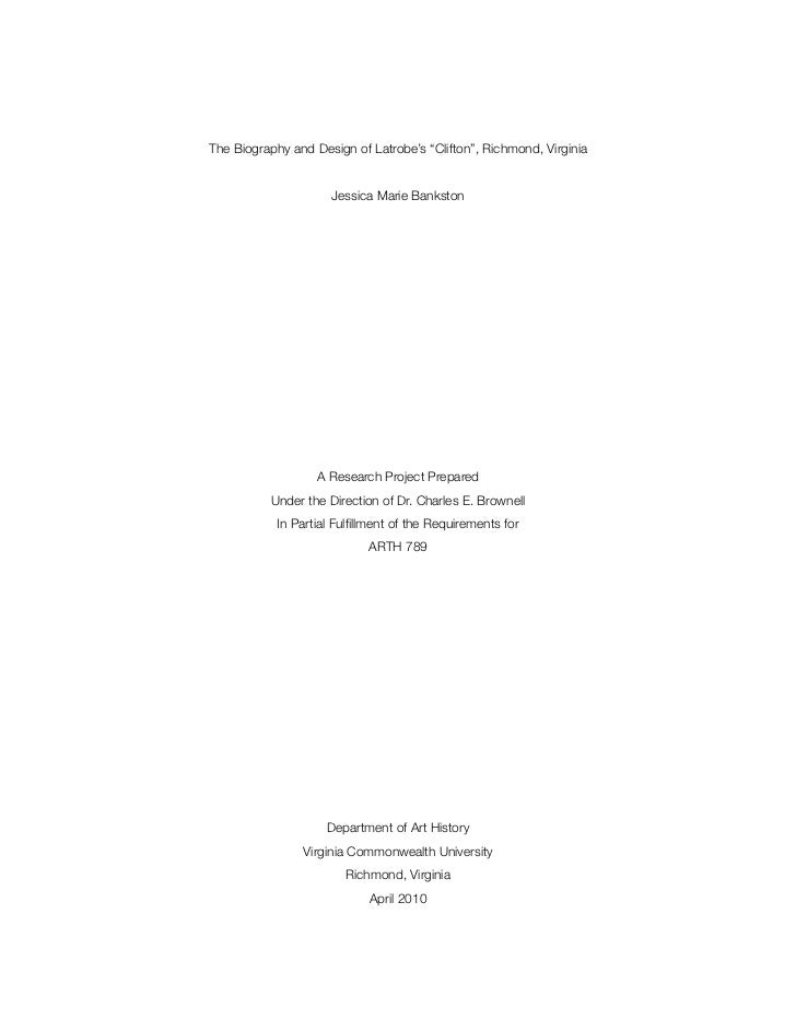 "The Biography and Design of Latrobe's ""Clifton"", Richmond, Virginia"