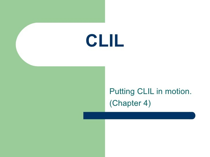 Clil Chapter 4
