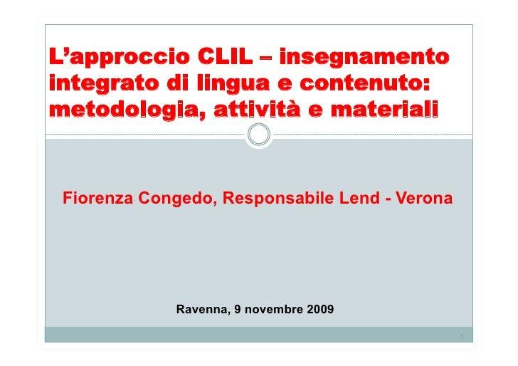 L'approccio CLIL – insegnamento integrato di lingua e contenuto: metodologia, attività e materiali    Fiorenza Congedo, Re...