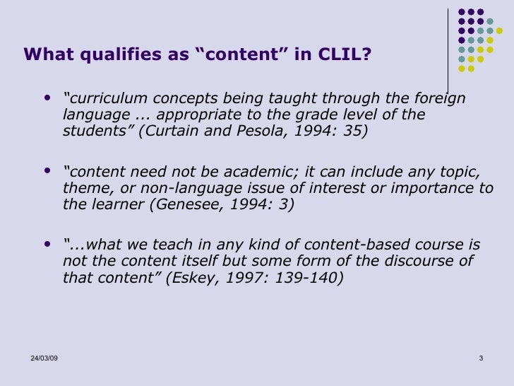 content and lenguage integrated learning The term – content and language integrated learning (briefly: clil) today is familiar to the language teachers starting from the kindergarten and primary school and.