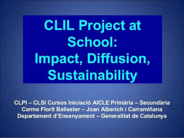 Clil Project: Impact, Diffusion, Sustainability
