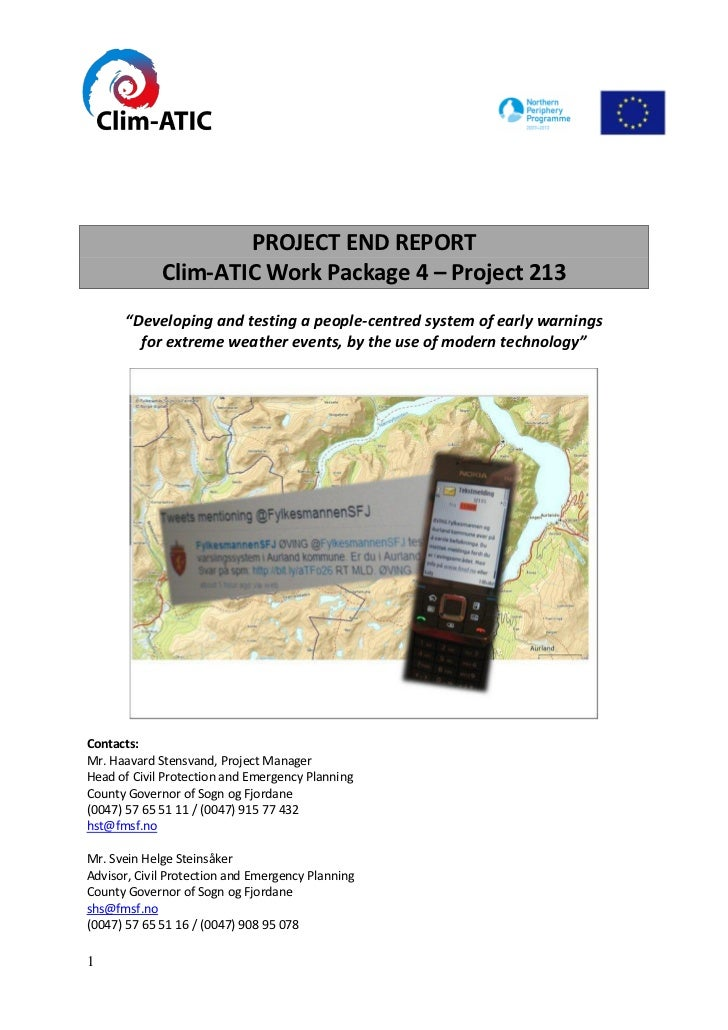 "PROJECT END REPORT             Clim-ATIC Work Package 4 – Project 213      ""Developing and testing a people-centred system..."