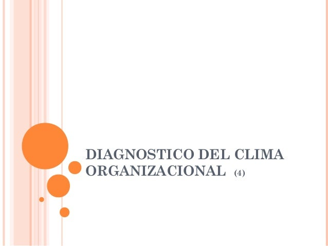 DIAGNOSTICO DEL CLIMA ORGANIZACIONAL (4)