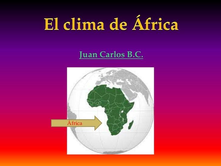 Juan Carlos B.C.África