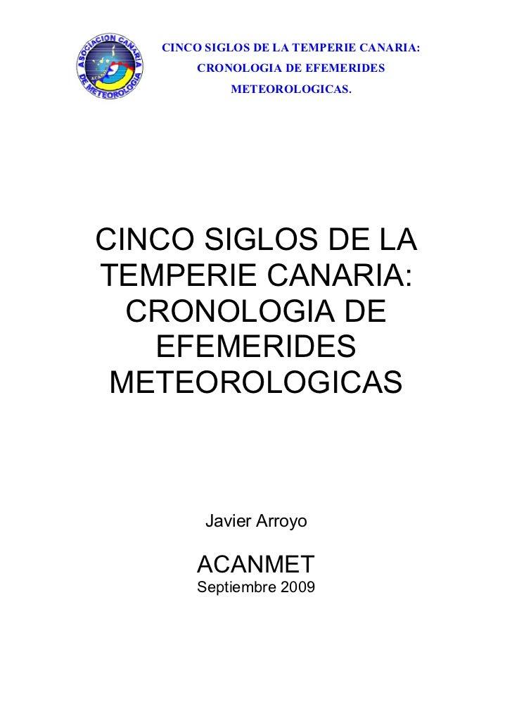 CINCO SIGLOS DE LA TEMPERIE CANARIA:       CRONOLOGIA DE EFEMERIDES            METEOROLOGICAS.CINCO SIGLOS DE LATEMPERIE C...