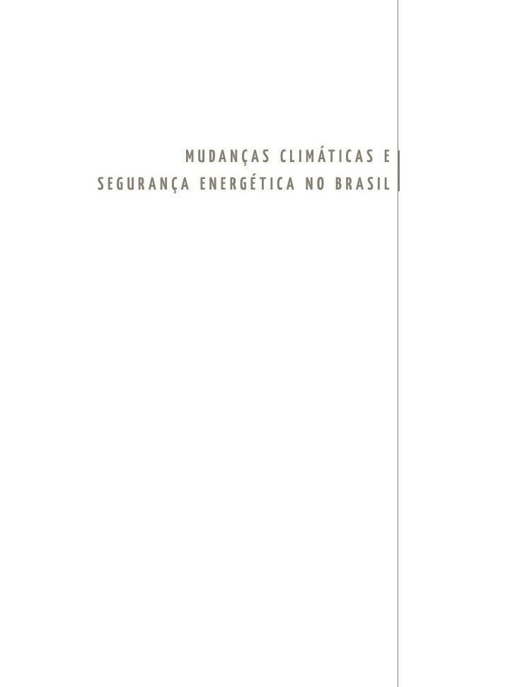 m u da n ç a s c l i m át i c a s e segurança energética no brasil