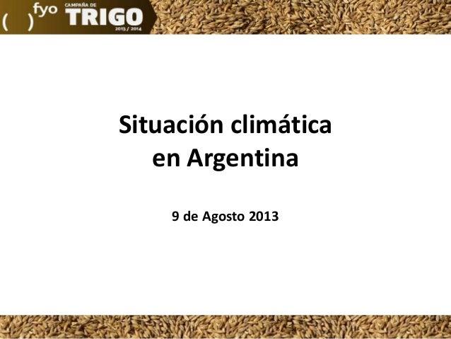 Situación climática en Argentina 9 de Agosto 2013