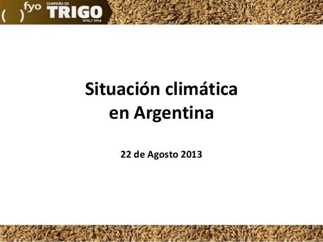 Situación climática en Argentina 22 de Agosto 2013