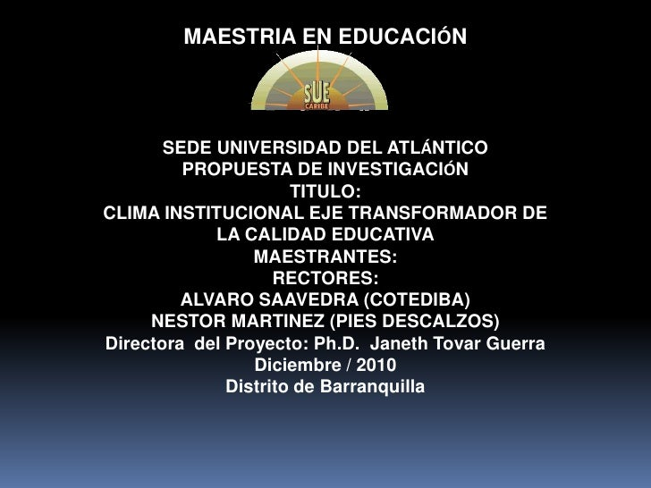 Clima institucional eje transformador de la calidad educativa