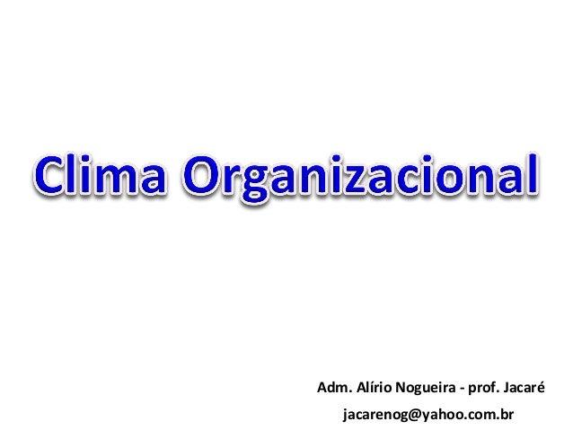 Adm.  Alírio  Nogueira  -‐  prof.  Jacaré   jacarenog@yahoo.com.br