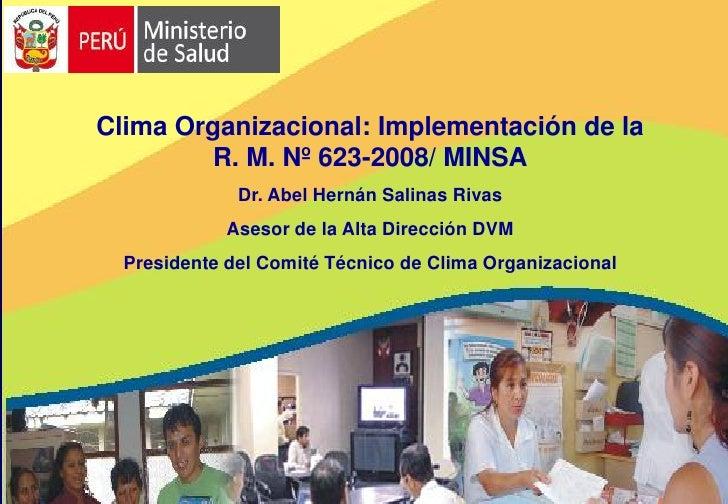 Clima organizacional implementación de la r. m. nº 623 2008 minsa