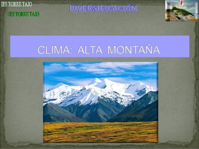 Resultado de imagen de CLIMA DE MONTAÑA
