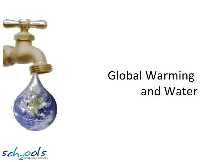 Climate change - Its impacts on Water resources