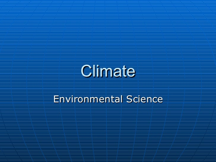 Climate Environmental Science