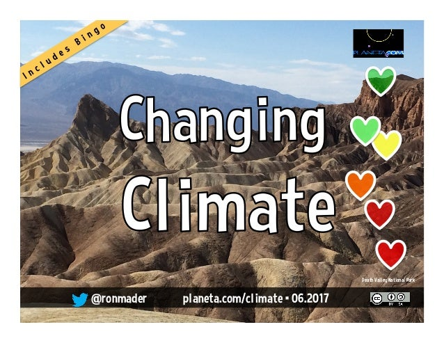 Changing Climate @ronmader • planeta.wikispaces.com/climate • 01.2016 Photo: US State Department