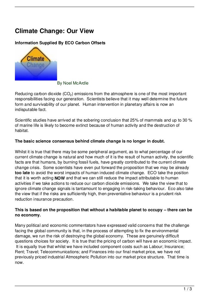 Climate Change: Our ViewInformation Supplied By ECO Carbon Offsets                       By Noel McArdleReducing carbon di...