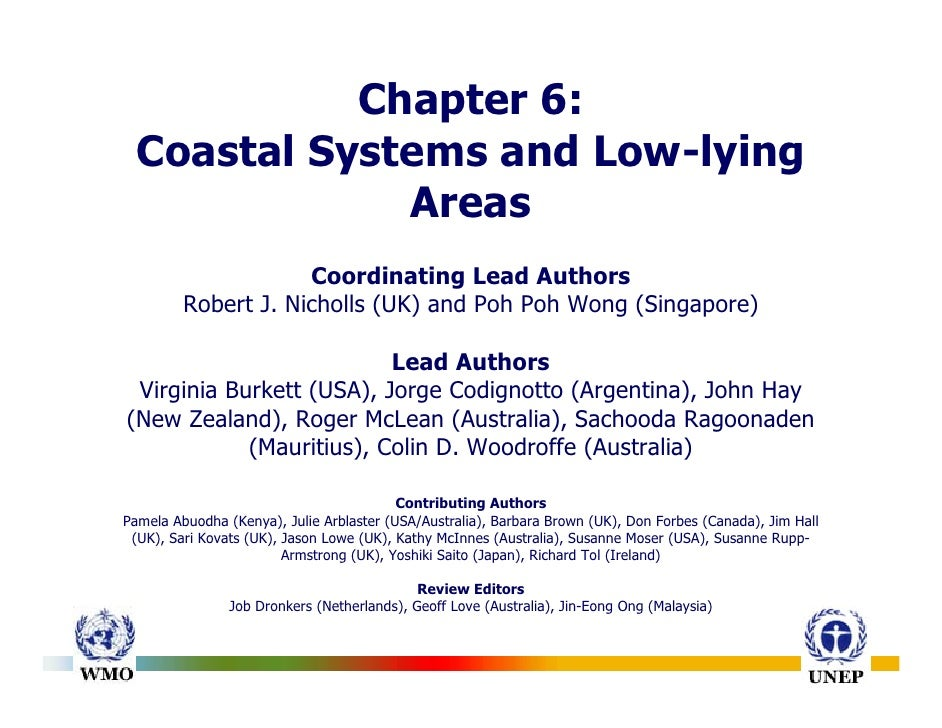Chapter 6:   Coastal Systems and Low-lying               Areas                      Coordinating Lead Authors          Rob...