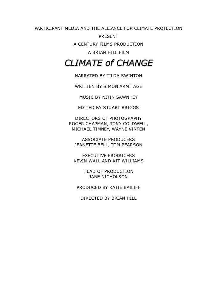PARTICIPANT MEDIA AND THE ALLIANCE FOR CLIMATE PROTECTION                        PRESENT               A CENTURY FILMS PRO...