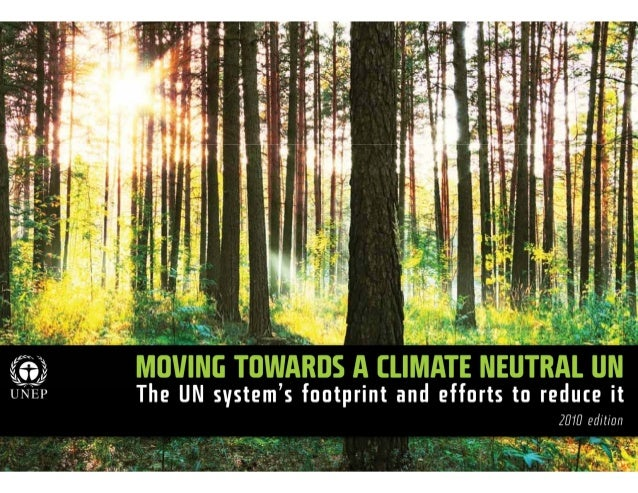 Moving Towards a Climate Neutral UN, 2010