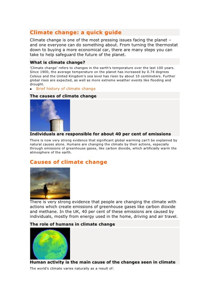 Climate change: a quick guide<br />Climate change is one of the most pressing issues facing the planet – and one everyone ...