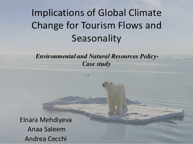 Climate change implications on Tourism flows and seasonality