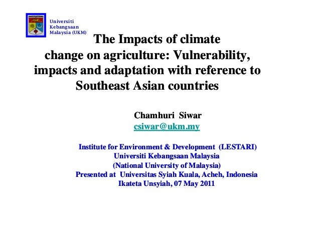 The Impacts of climateThe Impacts of climatechange on agriculture: Vulnerability,change on agriculture: Vulnerability,impa...